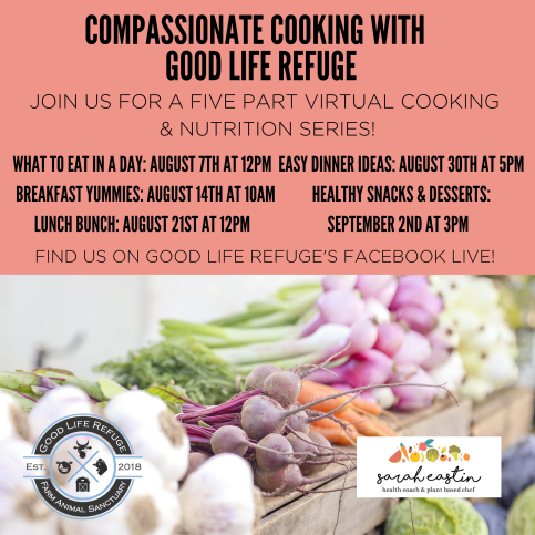 Compassionate Cooking with The Good Life Refuge
